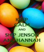 KEEP CALM AND SHIP JENSON AND HANNAH - Personalised Poster A4 size