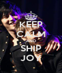 KEEP CALM AND SHIP JOY - Personalised Poster A4 size