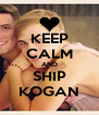 KEEP CALM AND SHIP KOGAN - Personalised Poster A4 size