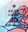 KEEP CALM AND SHIP korrasami - Personalised Poster A4 size