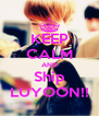 KEEP CALM AND Ship LUYOON!! - Personalised Poster A4 size