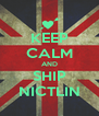 KEEP CALM AND SHIP NICTLIN - Personalised Poster A4 size