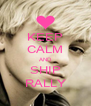 KEEP CALM AND SHIP RALLY - Personalised Poster A4 size