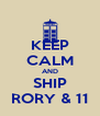 KEEP CALM AND SHIP RORY & 11 - Personalised Poster A4 size