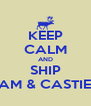 KEEP CALM AND SHIP SAM & CASTIEL - Personalised Poster A4 size