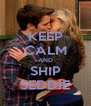 KEEP CALM AND SHIP SEDDIE - Personalised Poster A4 size