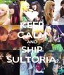 KEEP CALM AND SHIP SULTORIA - Personalised Poster A4 size