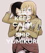 KEEP CALM AND SHIP YUMIKURI - Personalised Poster A4 size