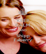 KEEP CALM AND Shipp Faberry - Personalised Poster A4 size