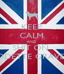 KEEP CALM AND SHIT ON  ODETTE GRAVE  - Personalised Poster A4 size