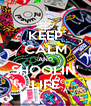 KEEP CALM AND SHOOLIN' LIFE - Personalised Poster A4 size