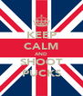 KEEP CALM AND SHOOT PUCKS - Personalised Poster A4 size