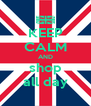KEEP CALM AND shop all day - Personalised Poster A4 size