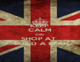 KEEP CALM AND SHOP AT   BUILD A BEAR - Personalised Poster A4 size