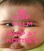 KEEP CALM AND SHOP AT HOSTEE'S - Personalised Poster A4 size