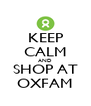KEEP CALM AND SHOP AT OXFAM - Personalised Poster A4 size