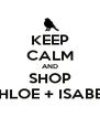 KEEP CALM AND SHOP CHLOE + ISABEL - Personalised Poster A4 size