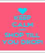 KEEP CALM AND SHOP TILL YOU DROP! - Personalised Poster A4 size