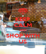KEEP CALM AND SHOP WITH US - Personalised Poster A4 size