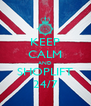 KEEP CALM AND SHOPLIFT 24/7 - Personalised Poster A4 size
