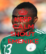 KEEP CALM AND SHOUT EMENIKE - Personalised Poster A4 size