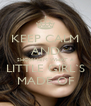 KEEP CALM AND SHOW HIM WHAT A LITTLE GIRL`S MADE OF - Personalised Poster A4 size