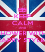 KEEP CALM AND SHOWER WITH  HARRY STYLES - Personalised Poster A4 size