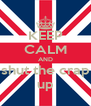 KEEP CALM AND shut the crap up - Personalised Poster A4 size