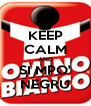 KEEP CALM AND SI MPO' NEGRU - Personalised Poster A4 size