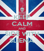 KEEP CALM AND SIDE WITH SLIEMA - Personalised Poster A4 size