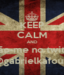 KEEP CALM AND sigão-me no twitter @gabrielkafouri - Personalised Poster A4 size