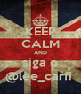 KEEP CALM AND siga o @lee_carfi  - Personalised Poster A4 size