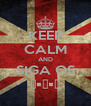 KEEP CALM AND SIGA OS ʕ•ᴥ•ʔ - Personalised Poster A4 size