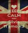 KEEP CALM AND Silvia Ti amo <3 - Personalised Poster A4 size