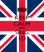 KEEP CALM AND SING 1D - Personalised Poster A4 size