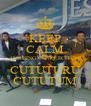 KEEP CALM AND SING CUMQUICHICHI CUTUTURU CUTUTUM - Personalised Poster A4 size