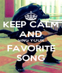 KEEP CALM AND SING YOUR FAVORITE SONG - Personalised Poster A4 size