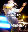 KEEP CALM AND  SIREMENEA - Personalised Poster A4 size