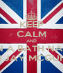 KEEP CALM AND SIT IN A BATH NAKED  WITH JAY MCGUINESS - Personalised Poster A4 size