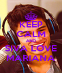 KEEP CALM AND SIVA LOVE MARIANA - Personalised Poster A4 size