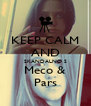 KEEP CALM AND SKANDALNO S Meco & Pars - Personalised Poster A4 size
