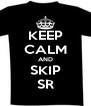 KEEP CALM AND SKIP SR - Personalised Poster A4 size