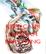 KEEP CALM AND SLAM JAM ERRYTHING - Personalised Poster A4 size