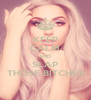 KEEP CALM AND SLAP THOSE BITCHES - Personalised Poster A4 size