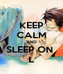 KEEP CALM AND SLEEP ON  L - Personalised Poster A4 size