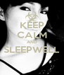 KEEP CALM AND SLEEPWELL  - Personalised Poster A4 size