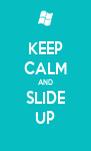 KEEP CALM AND SLIDE UP - Personalised Poster A4 size