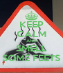 KEEP CALM AND SMELL SOME FEETS - Personalised Poster A4 size