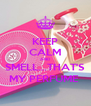 KEEP CALM AND SMELL...THAT'S MY PERFUME  - Personalised Poster A4 size