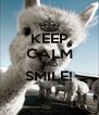 KEEP CALM AND SMILE!  - Personalised Poster A4 size